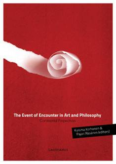 The Event of Encounter in Art and Philosophy