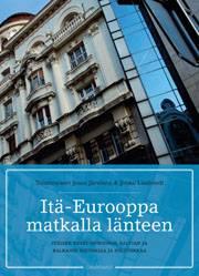 Itä-Eurooppa matkalla länteen