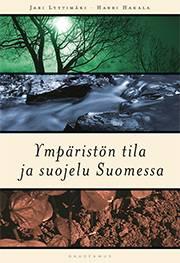 Ympäristön tila ja suojelu Suomessa