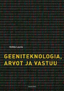 Geeniteknologia, arvot ja vastuu